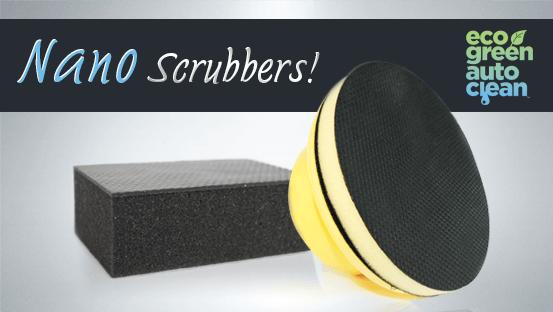 Nano scrubbers - Eco Green Auto Clean